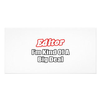 Editor Big Deal Picture Card