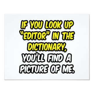 """Editor In Dictionary...My Picture 4.25"""" X 5.5"""" Invitation Card"""