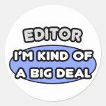 Editor...Kind of a Big Deal