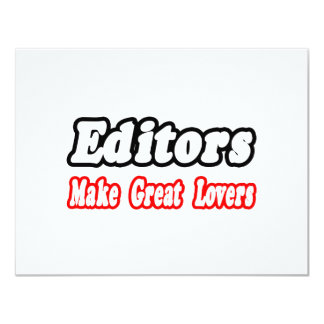 "Editors Make Great Lovers 4.25"" X 5.5"" Invitation Card"
