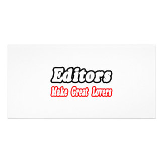 Editors Make Great Lovers Custom Photo Card