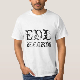 EDL RECORDS T-Shirt