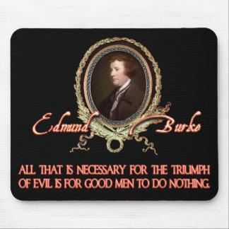 Edmund Burke Quote: Evil Triumphs Mouse Pad