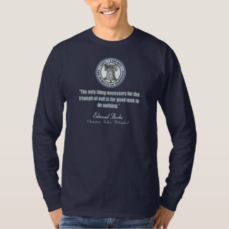 Edmund Burke Quote (Good v Evil) T-Shirt