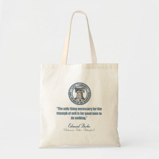 Edmund Burke Quote (Good v Evil) Tote Bag