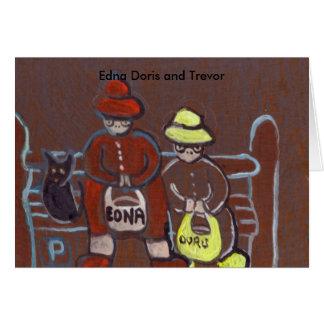 Edna Doris and Trevor Greeting Card
