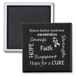 EDS Awareness Words of Encouragement Magnet