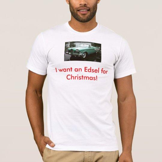 Edsel for Christmas T-Shirt