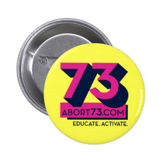 Educate. Activate. / Abort73.com 6 Cm Round Badge