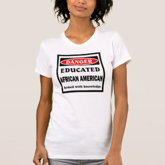 Educated African American. T-shirt