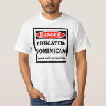 Educated Dominican. Tees