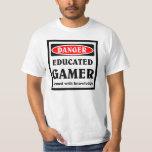Educated Gamer T Shirt