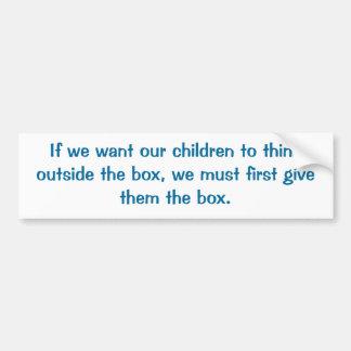 Education Advocacy Quote Bumper Sticker