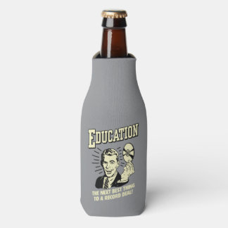 Education: Best Thing Record Deal Bottle Cooler