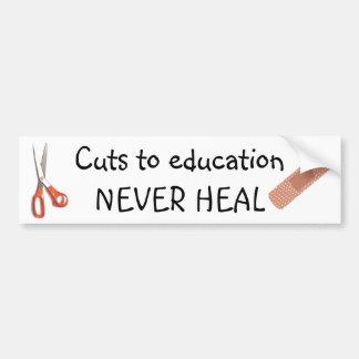 Education Cuts Are Permanent Bumper Sticker