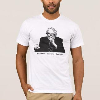 Education Equality Everyday Bernie Sanders 2016 T-Shirt