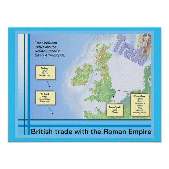 Education, History, Romans,British trade with Rome Poster