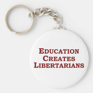 Education Makes You Libertarian Basic Round Button Key Ring