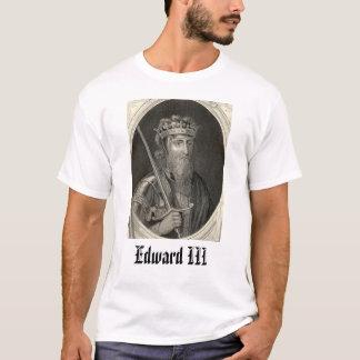 Edward III,  T-Shirt