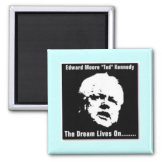 "Edward Moore ""Ted"" Kennedy Square Magnet"