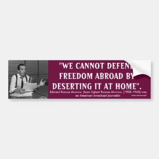 Edward R. Murrow Quote Bumper Stickers