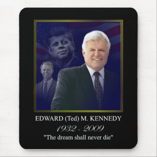 Edward (Ted) Kennedy - In Memorium Mouse Mat