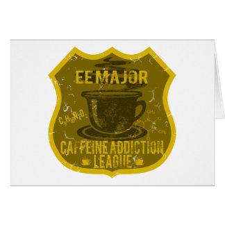 EE Major Caffeine Addiction League Greeting Card