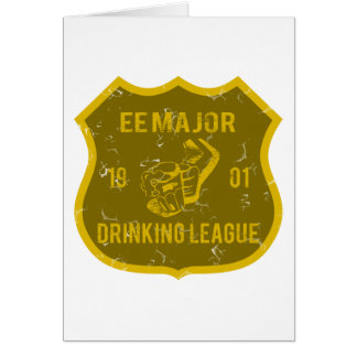 EE Major Drinking League Greeting Card