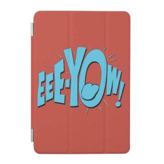EEE-YOW! iPad MINI COVER