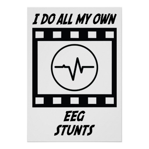 EEG Stunts Poster