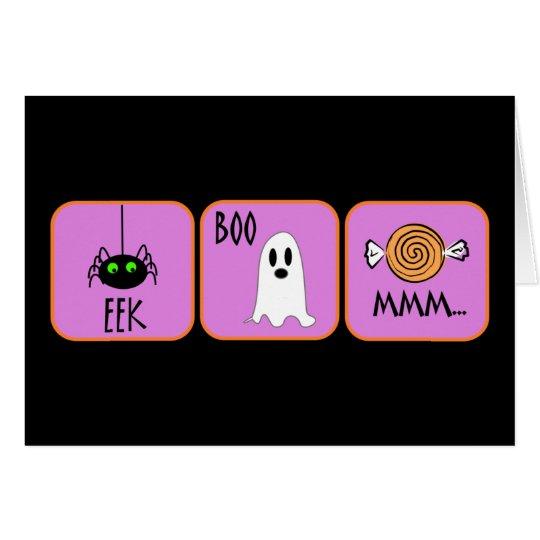 Eek, Boo, Mmm Card