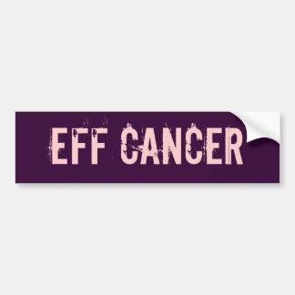 Eff cancer bumper sticker