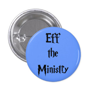 Eff the Ministry 3 Cm Round Badge