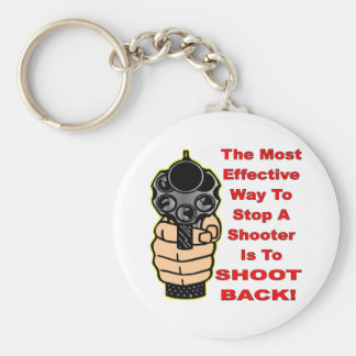 Effective Way To Stop A Shooter Is To Shoot Back Basic Round Button Key Ring