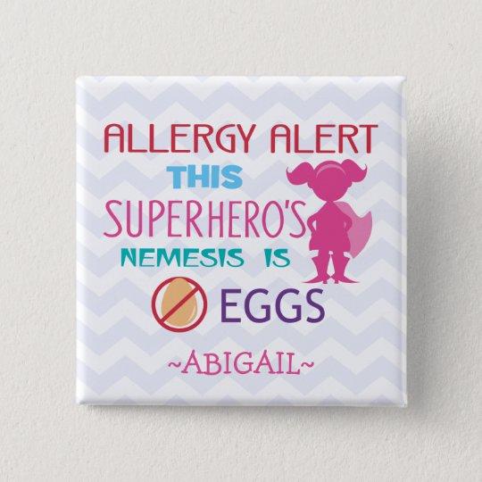 Egg Allergy Alert Superhero Girl Personalised 15 Cm Square Badge