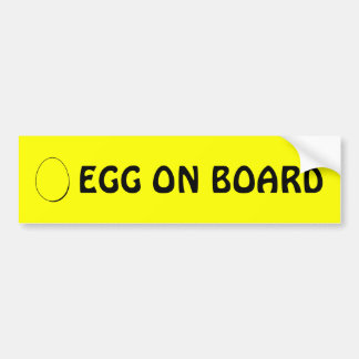 Egg on board bumper sticker