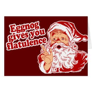 Eggnog Gives You Flatulence Greeting Card