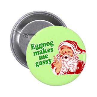 Eggnog Makes Santa Fart 6 Cm Round Badge