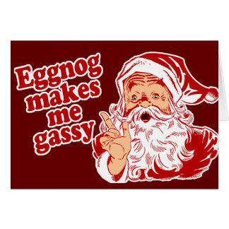 Eggnog Makes Santa Gassy Greeting Card