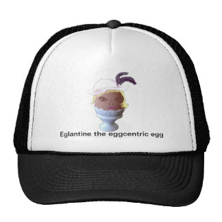Eglantine, the Eeggcentric Egg Cap