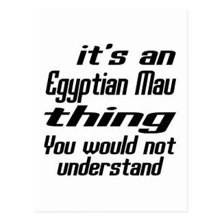 Egyptian Mau thing designs Postcard