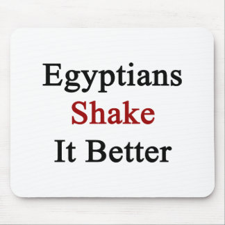 Egyptians Shake It Better Mouse Pads