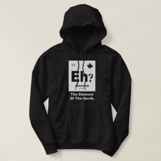 Eh? Canadian Element of Canada Hoodie