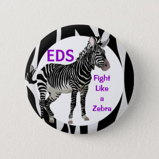 Ehlers-Danlos Fight Like a Zebra EDS Awareness 6 Cm Round Badge
