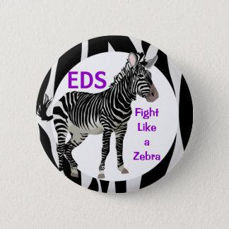 Ehlers-Danlos Fight Like a Zebra EDS Awareness 6 Cm Round Badge