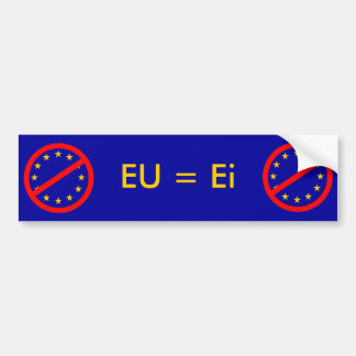 Ei to the EU Bumper Sticker