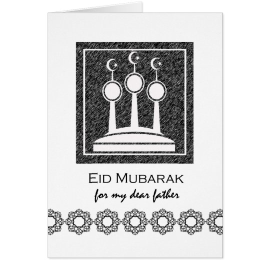 Eid Mubarak for Father, Eid al-Fitr, Minarets Card