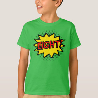 EIGHT! 8th Birthday Gift Superhero Logo T-Shirt