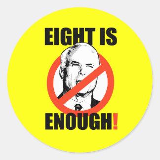 EIGHT IS ENOUGH! ROUND STICKER