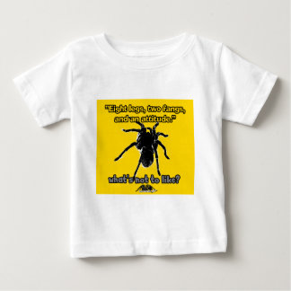 Eight Legs, Two Fangs and Attitude Baby T-Shirt